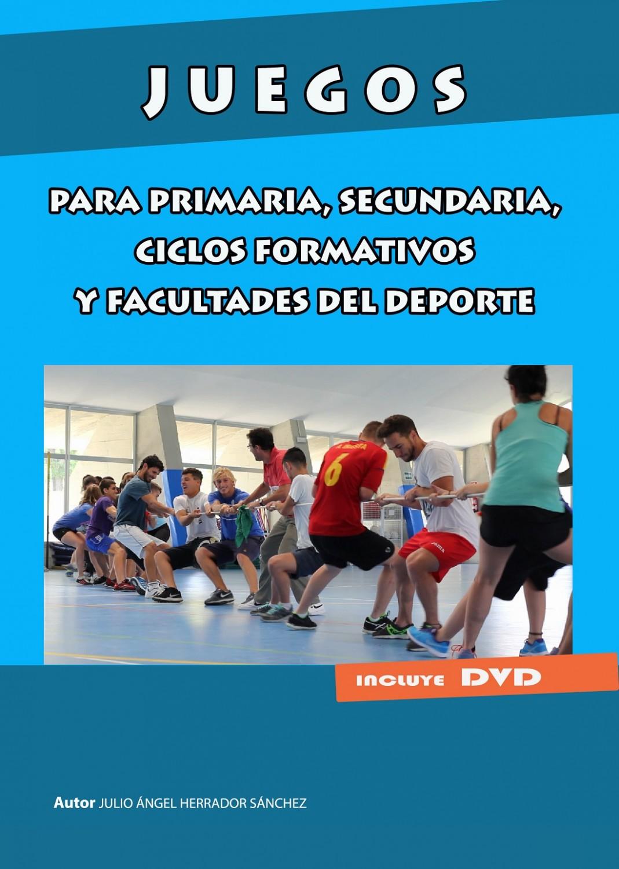 Juegos para primaria, secundaria, ciclos formativos y facultades del deporte