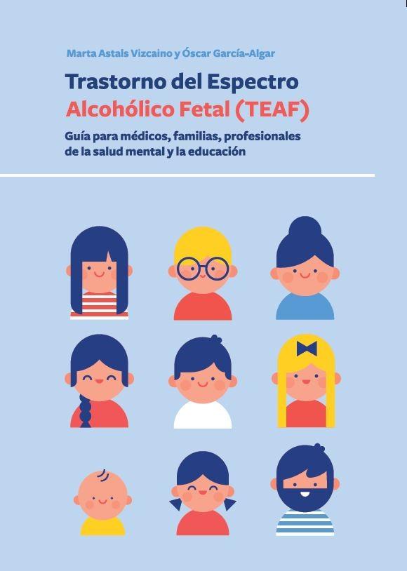 Trastorno del Espectro Alcohólico Fetal (TEAF)